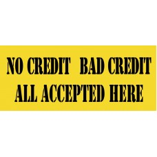 No Credit Bad Credit 2.5' x 6' Vinyl Business Banner