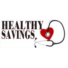 Healthy Savings 2.5' x 6' Vinyl Business Banner