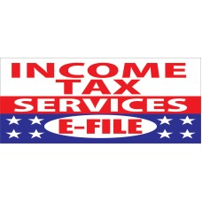 Income Tax Services E-File 2.5' x 6' Vinyl Business Banner