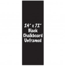"24"" x 72"" Unframed Black Chalkboard Sign"
