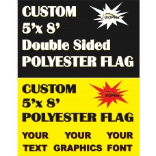 Custom 5' x 8' Polyester Flag Double Sided