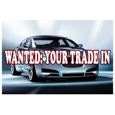 Wanted Your Trade 2' x 3' Vinyl Business Banner