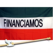 FINANCIAMOS 3' x 5'  Flag, Pole And Mount.