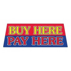 BUY HERE PAY HERE Car Window Banner