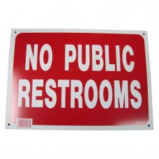 No Public Restrooms Policy Business Sign