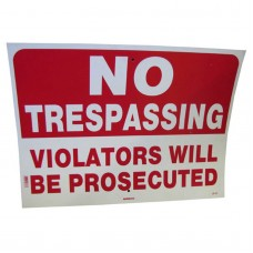 No Trespassing-Violators Will Be Prosecuted Policy Business Sign