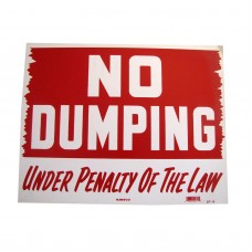 No Dumping Policy Business Sign