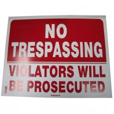 No Trespassing-Violators Prosecuted Policy Business Sign