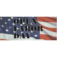 Open On Labor Day 2.5' x 6' Vinyl Business Banner