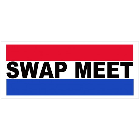 Swap Meet 2.5' x 6' Vinyl Business Banner