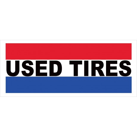 Used Tires 2.5' x 6' Vinyl Business Banner
