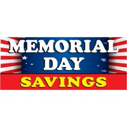 Memorial Day Savings Flag 2.5' x 6' Vinyl Business Banner