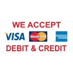 Visa Mastercard AMX 2.5' x 6' Vinyl Business Banner