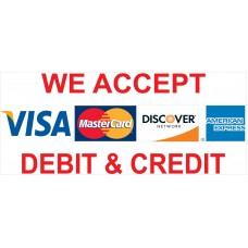 Visa Mastercard AMX Discover 2.5' x 6' Vinyl Business Banner