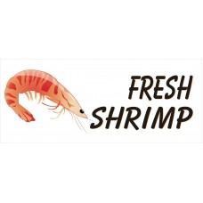 Fresh Shrimp 2.5' x 6' Vinyl Business Banner