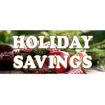 Holiday Savings 2.5' x 6' Vinyl Business Banner
