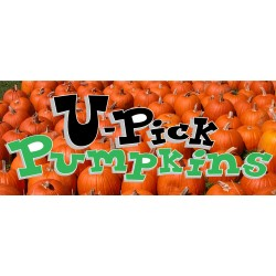 U-Pick Pumpkins 2.5' x 6' Vinyl Business Banner