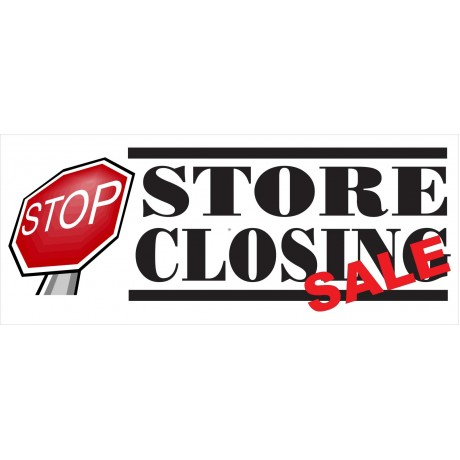 Store Closing Stop Sign 2.5' x 6' Vinyl Business Banner