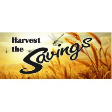 Harvest The Savings 2.5' x 6' Vinyl Business Banner