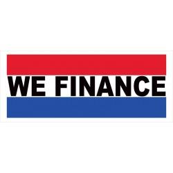 We Finance 2.5' x 6' Vinyl Business Banner