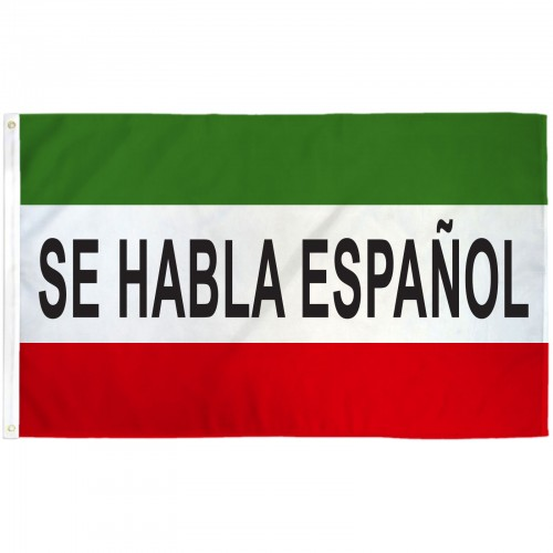 Se Habla Espanol 3 X 5 Polyester Flag Pole And Mount