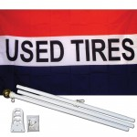 Used Tires 3' x 5' Polyester Flag, Pole and Mount