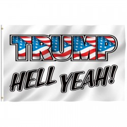 Trump Hell Yeah 3' x 5' Polyester Flag