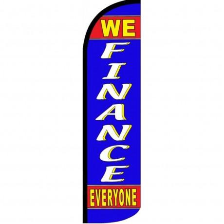 We Finance Everyone Blue Windless Swooper Flag