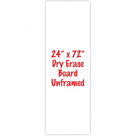 "24"" x 72"" Unframed Dry Erase Whiteboard"