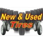 New & Used Tires 2' x 3' Vinyl Business Banner