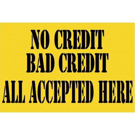 No Credit Bad Credit 2' x 3' Vinyl Business Banner
