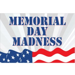 Memorial Day Madness 2' x 3' Vinyl Business Banner