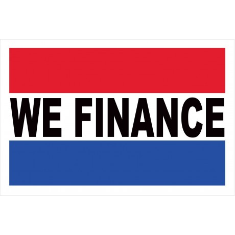 We Finance 2' x 3' Vinyl Business Banner