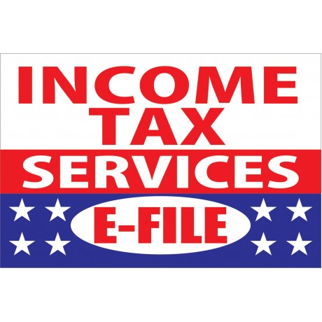 Income Tax Services E-File 2' x 3' Vinyl Business Banner