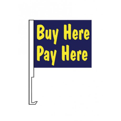 "Buy Here Pay Here Blue 12"" x 15"" Car Window Flag"