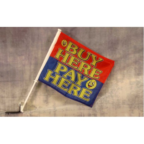 """Buy Here Pay Here Smiley 12"""" x 15"""" Car Window Flag"""