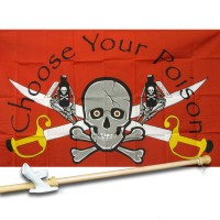CHOOSE YOUR POISON SKULL&SWORDS 3' x 5'  Flag, Pole And Mount.