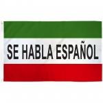 Se Habla Espanol 3' x 5' Polyester Flag
