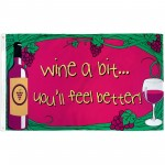 Wine A Bit 3' x 5' Polyester Flag