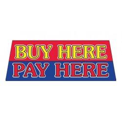 Buy Here Pay Here Vinyl Windshield Banner