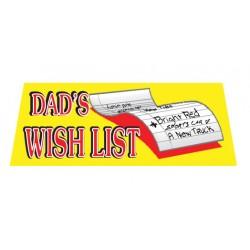 Dad's Wish List Vinyl Windshield Banner