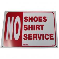 No Shirt, No Shoes, No Service Policy Business Sign