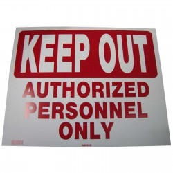 Keep Out-Authorized Personnel Only Policy Business Sign