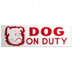 Dog On Duty Policy Business Sign