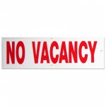 No Vacancy Policy Business Sign