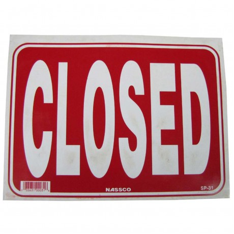 Closed Policy Business Sign