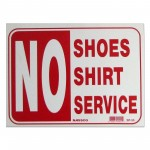 No Shoes Shirt Service Policy Business Sign