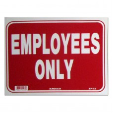 Employees Only Policy Business Sign