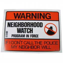 Neighborhood Watch Program Policy Business Sign