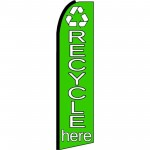 Recycle Here Green Extra Wide Swooper Flag